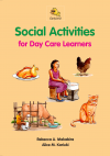 SOCIAL ACTIVITIES FOR DAY CARE LEARNERS BOOK