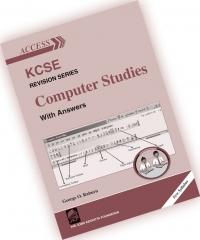 ACCESS K.C.S.E REVISION SERIES COMPUTER STUDIES