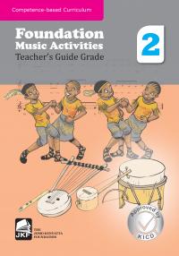 FOUNDATION MUSIC ACTIVITIES TEACHERS' GUIDE GRADE 2