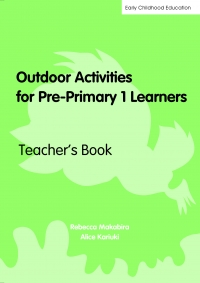 OUTDOOR ACTIVITIES FOR PRE-PRIMARY 1 LEARNERS