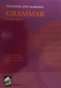 TEACHING AND LEARNING GRAMMAR MADE EASY
