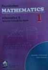 FOUNDATION MATHEMATICS ALTERNATIVE B TEACHERS BK 1