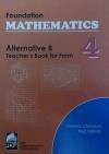 FOUNDATION MATHEMATICS ALTERNATIVE B TEACHERS BK 4