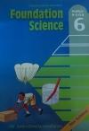 FOUNDATION SCIENCE PUPILS BK 6