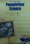 FOUNDATION SCIENCE TEACHERS BK 1